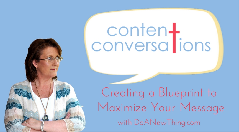 Content Conversations from Do A New Thing
